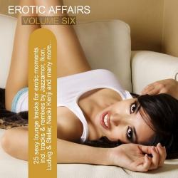 VA - Erotic Affair Vol 6: Sexy Lounge Tracks For Erotic Moments