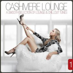 VA - Cashmere Lounge, Vol. 1 - A Smooth Selection of Lounge & Chillout Tunes