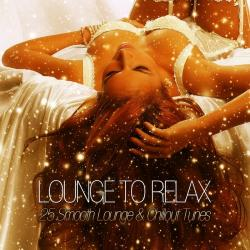 VA - Lounge To Relax: 25 Smooth Lounge & Chillout Tunes