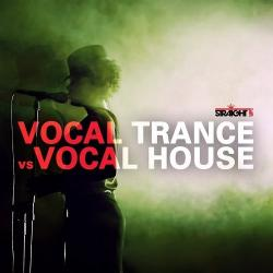 VA - Vocal Trance vs Vocal House