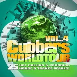 VA - Clubbers Worldtour Vol.4 (25 Hot Rolling & Pounding House & Trance Pearls!)