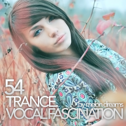 VA - Trance. Vocal Fascination 54