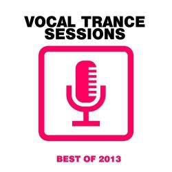 VA - Vocal Trance Sessions: Best Of 2013