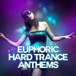 VA - Euphoric Hard Trance Anthems
