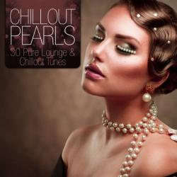 VA - Chillout Pearls - 30 Pure Lounge & Chillout Tunes
