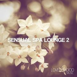 VA - Sensual Spa Lounge 2 - Chill-Out & Lounge Collection