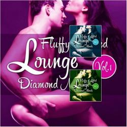 VA - Fluffy & Lifted Lounge Diamond Moods, Vol. 1-3