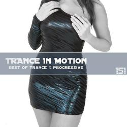 VA - Trance In Motion Vol.151
