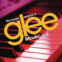 OST - Glee - Movin' Out (Season 5, Episode 6)
