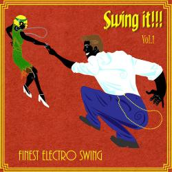VA - Swing It - Finest Electro Swing Vol.1