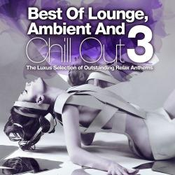 VA - Best of Lounge Ambient and Chill Out Vol. 3