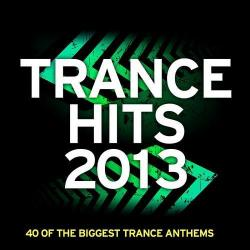 VA - Trance Hits 2013: 40 Of The Biggest Trance Anthems