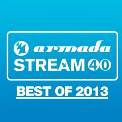 VA - Armada Stream 40 - Best Of 2013