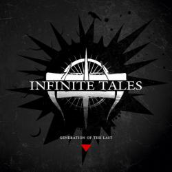 Infinite Tales - Generation of The Last