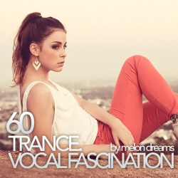 VA - Trance. Vocal Fascination 60