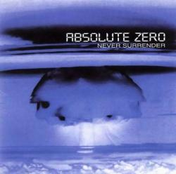 Absolute Zero - Never Surrender