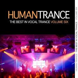 VA - Human Trance Vol 6 - Best In Vocal Trance!