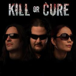 Kill Or Cure - Kill Or Cure