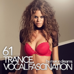 VA - Trance. Vocal Fascination 61
