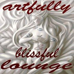 VA - Artfully & Blissful Lounge: Sophisticated Chill Out Music