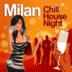VA - Milan Chill House Night Chilled Grooves Deluxe Selection