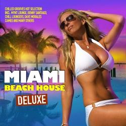 VA - Miami Beach House Deluxe Chilled Grooves Hot Selection