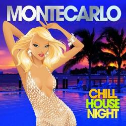 VA - Monte Carlo Chill House Night Chilled Grooves Deluxe Selection