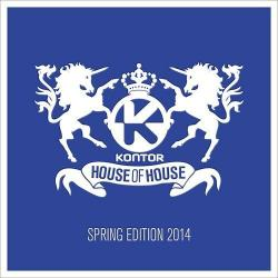 VA - Kontor House Of House: Spring Edition 2014