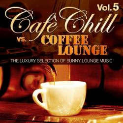 VA - Cafe Chill Vs. Coffee Lounge, Vol. 5