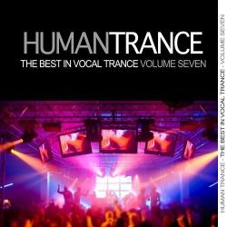 VA - Human Trance Vol 7 - Best In Vocal Trance!