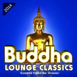 VA - Buddha Lounge Classics Essential Chilled Bar Grooves