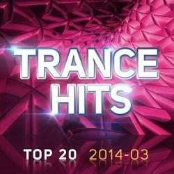 VA - Trance Hits Top 20 2014-03