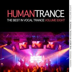 VA - Human Trance Vol 8 - Best In Vocal Trance!