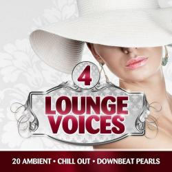 VA - Lounge Voices, Vol. 4 (20 Ambient, Chill Out, Downbeat Pearls)