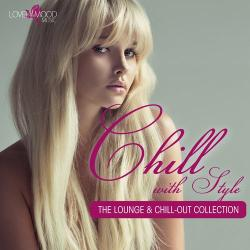 VA - Chill With Style - The Lounge Chill-Out Collection Vol 2