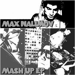 Max Nalimov - Mash up EP