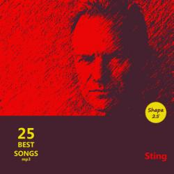 Sting - 25 Best Songs