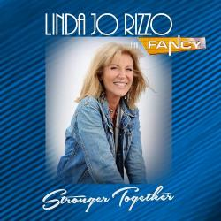 Linda Jo Rizzo feat. Fancy - Stronger Together