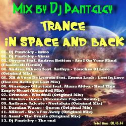 Mix by Dj Panteley - Trance in space and back
