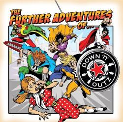 Joe Elliott's Down n Outz - The Further Adventures of...