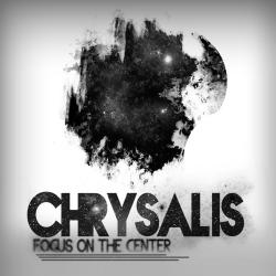 Chrysalis - Focus On The Center