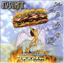 Led Blimpie - A Tribute To Led Zeppelin From Hell s Kitchen
