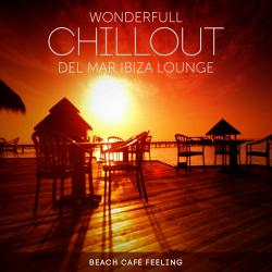 VA - Wonderfull Chillout del Mar Ibiza Lounge Beach Cafe Feeling