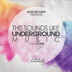 VA -This Sounds Like Underground Music Vol 1