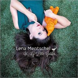 Lena Mentschel - In My Little Garden