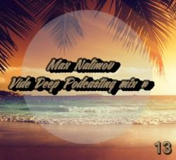 Max Nalimov - Vide Deep Podcasting mix #13