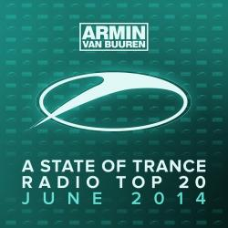 VA - Armin Van Buuren: A State Of Trance Radio Top 20 June