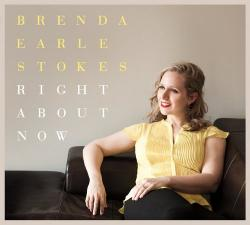 Brenda Earle Stokes - Right About Now