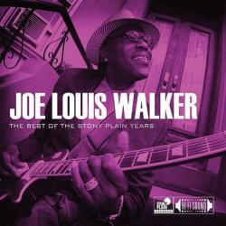 Joe Louis Walker - The Best Of The Stony Plain Years