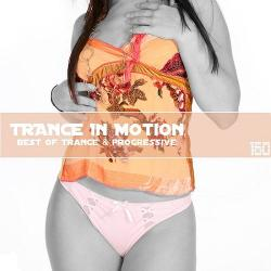 VA - Trance In Motion Vol.160